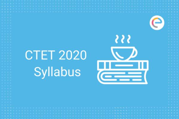CTET 2020 Syllabus
