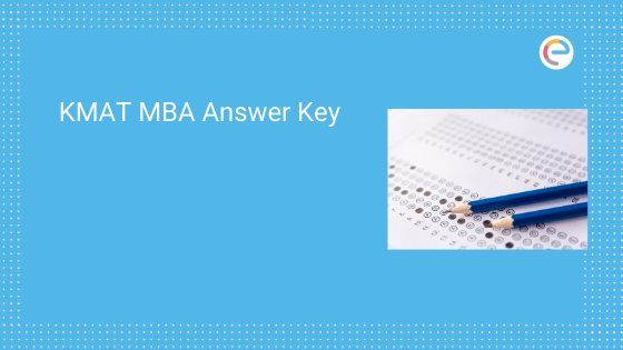 KMAT MBA Answer Key 2020 (All Sets) – Check here
