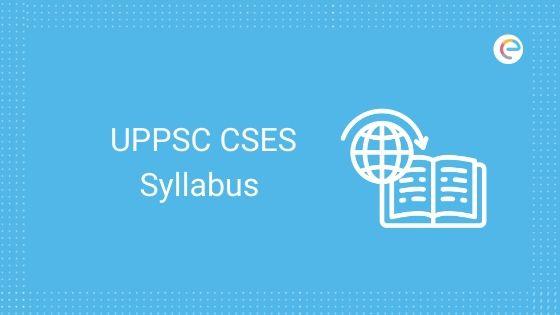 UPPSC CSES Syllabus