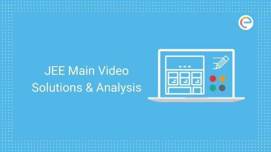 JEE Main Video Solutions