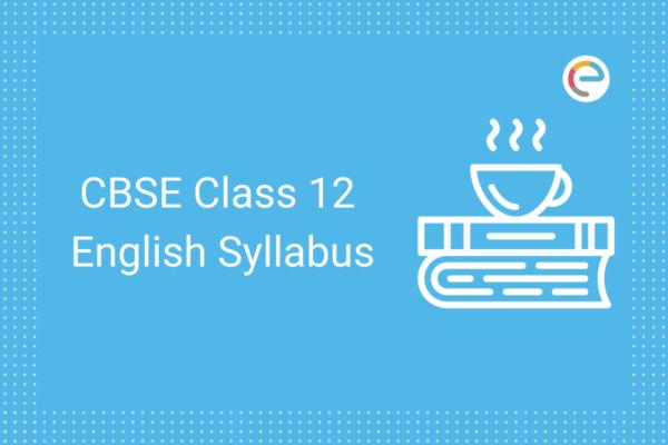 cbse class 12 english syllabus