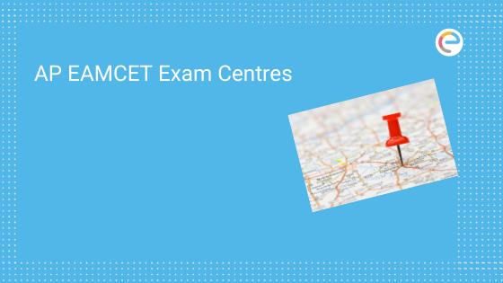 AP EAMCET Exam Centres