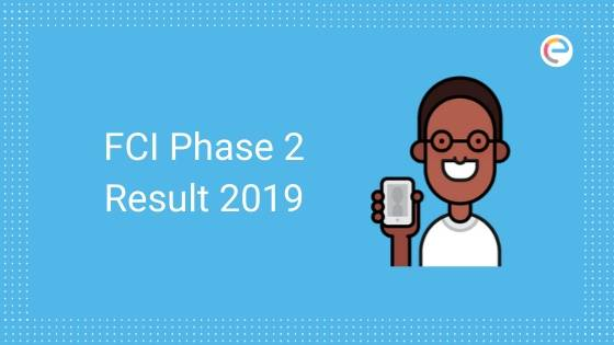 Image that has FCI Phase 2 Result 2019 written and a boy showing the mobile phone. Embibe logo on right hand top side.