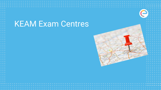 KEAM Exam Centres