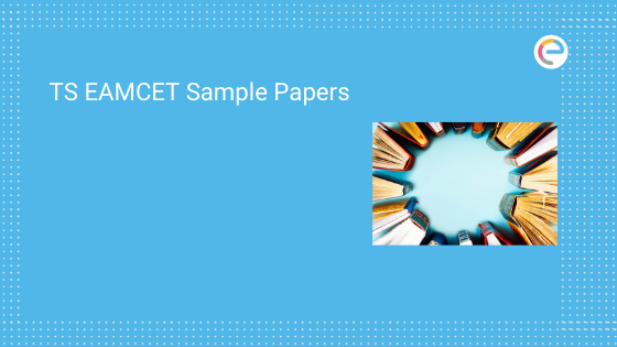 TS EAMCET Sample Papers