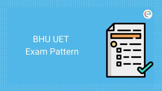BHU UET Exam Pattern