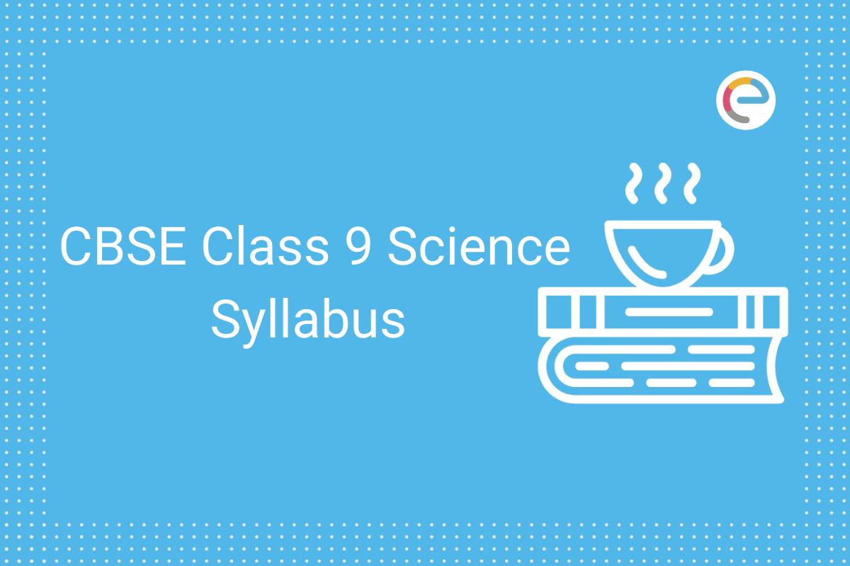 cbse class 9 science syllabus