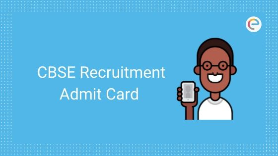 cbse recruitment admit card