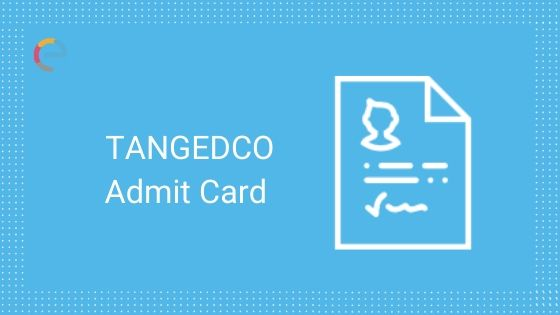 TANGEDCO Admit Card
