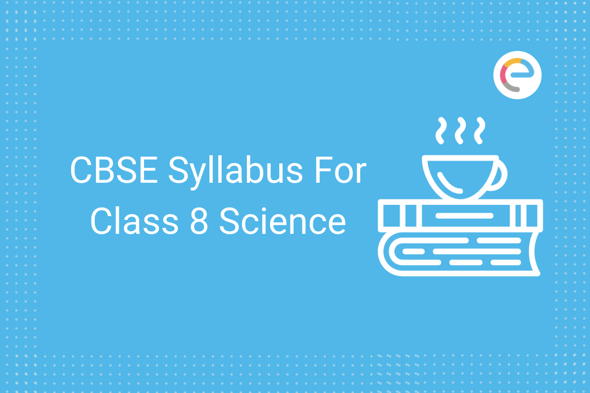 cbse class 8 science syllabus