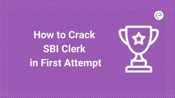 How to crack SBI Clerk in first attempt