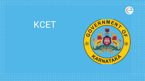 KCET 2020 – Exam Dates (Announced), Application Form, Eligibility