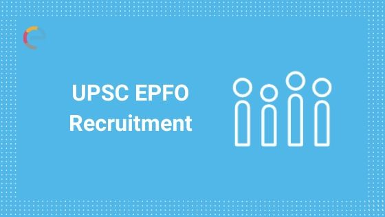upsc epfo recruitment