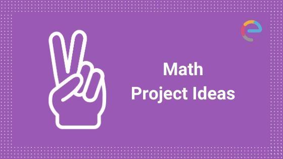 Math Project Ideas