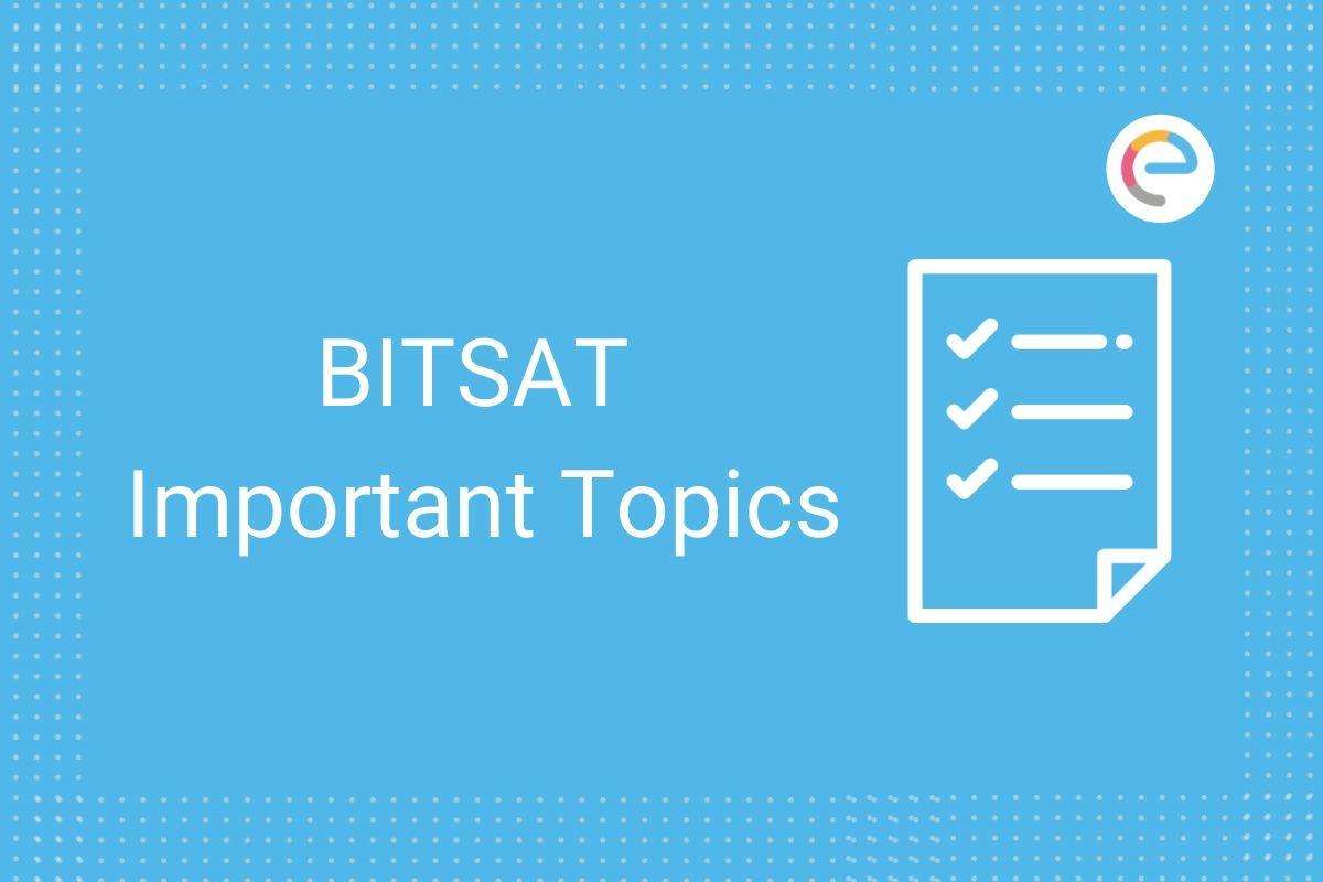 BITSAT Important Topics