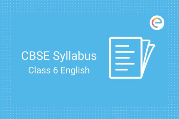 cbse class 6 english syllabus