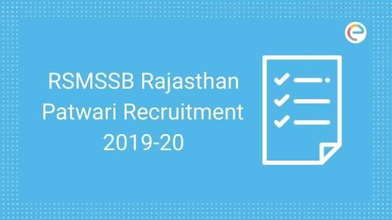RSMSSB Recruitment Rajasthan Patwari 2019-20 embibe