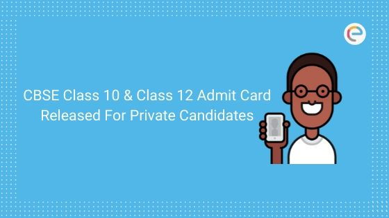 CBSE Class 10 & Class 12 Admit Card