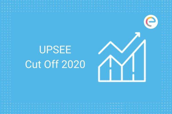 UPSEE Cut Off 2020