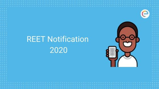 REET Notification For 33000 Teacher Posts To Be Out Soon; Check Here REET 2020 Details