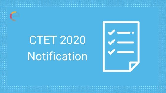 CTET 2020 Notification