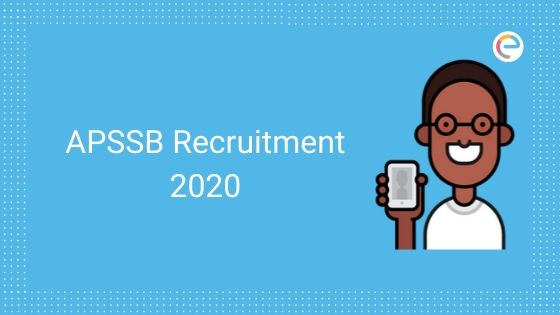 APSSB Recruitment 2020: APSSB Notification Out For 944 vacancies; Apply online for APSSB