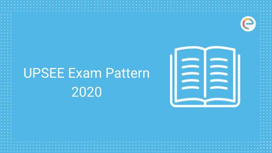 UPSEE exam pattern