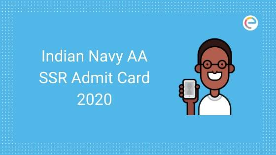 Indian Navy SSR Admit Card 2020 embibe
