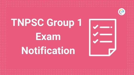 TNPSC Group 1 Exam Notification
