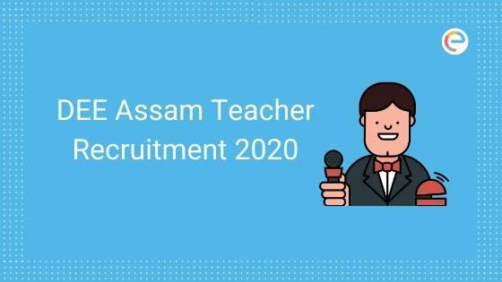 DEE Assam Teacher Recruitment embibe
