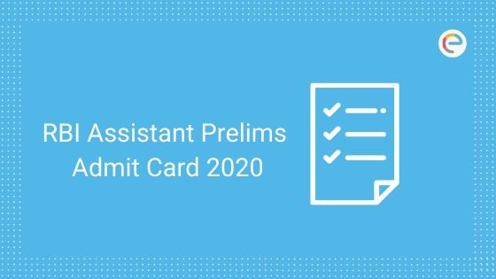 RBI Assistant Prelims Admit Card
