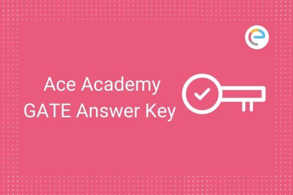 Ace Academy GATE Answer Key