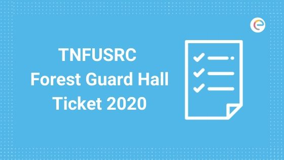 TNFUSRC Forest Guard Hall Ticket 2020