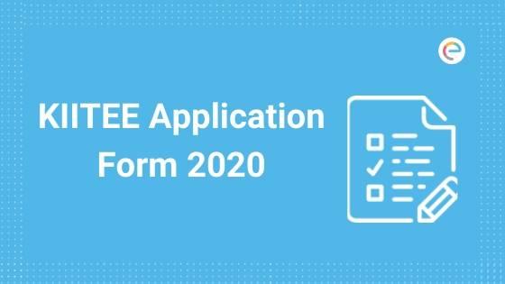 KIITEE Application Form 2020