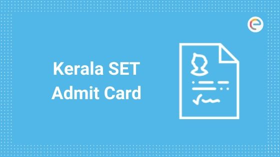 Kerala SET Admit Card