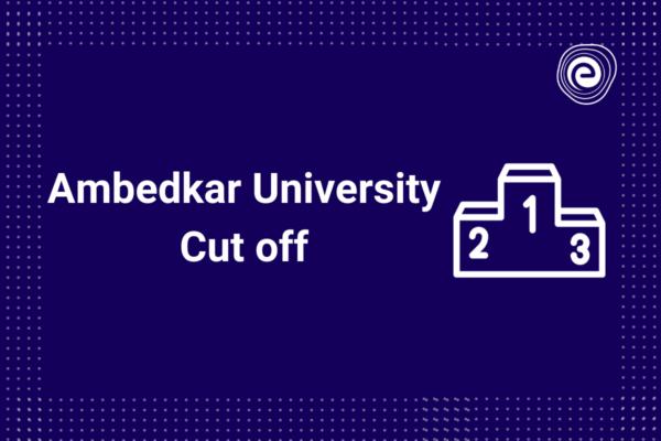 Ambedkar University Cutoff