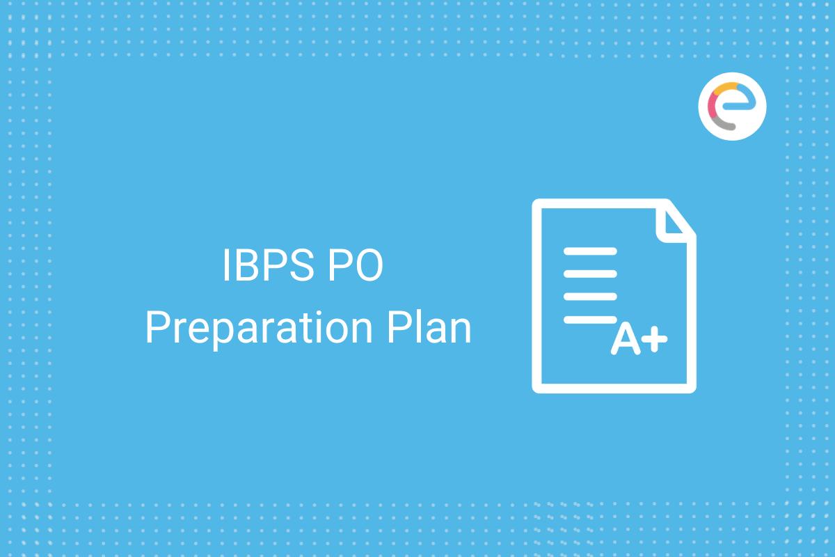 IBPS PO Preparation Plan: Check