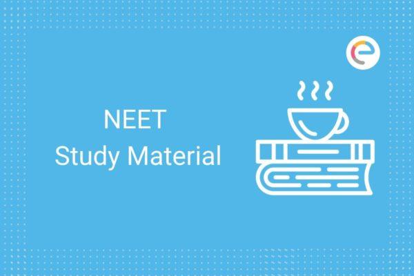 NEET Study Material
