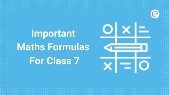 Maths formulas for class 7