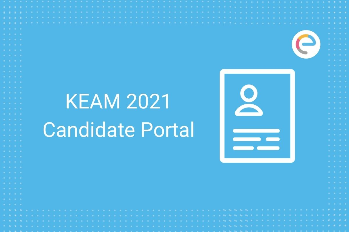 KEAM Candidate Portal 2021