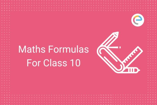 Maths formulas For Class 10