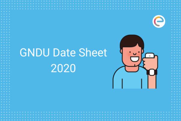 GNDU Date Sheet 2020 embibe