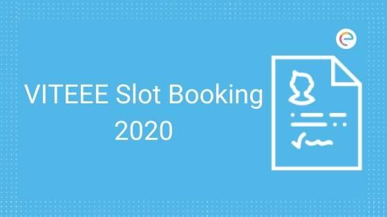 VITEEE Slot Booking 2020
