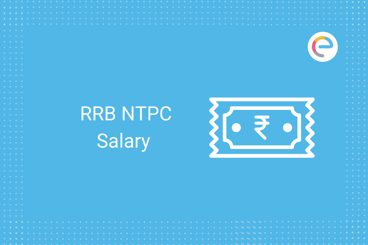 RRB NTPC Salary: Check