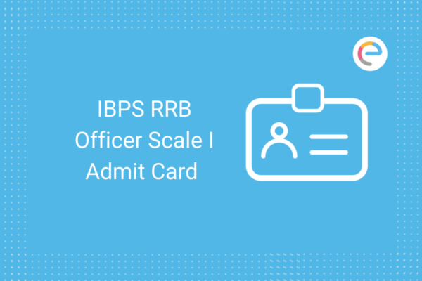 IBPS RRB Officer Scale I Admit card: Check