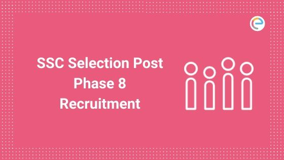 ssc selection post phase 8 recruitment