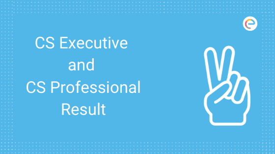 CS Executive and CS Professional Result