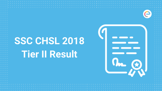 SSC CHSL 2018 Tier II Result