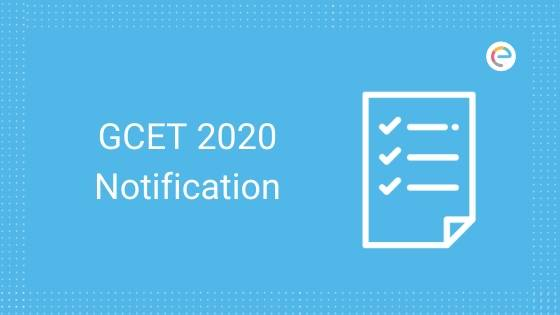 GCET 2020 Notification