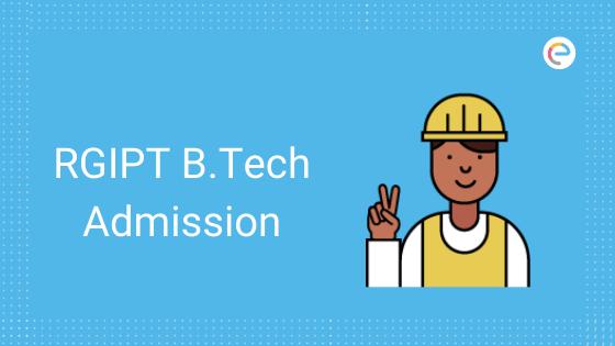 RGIPT B.Tech Admission